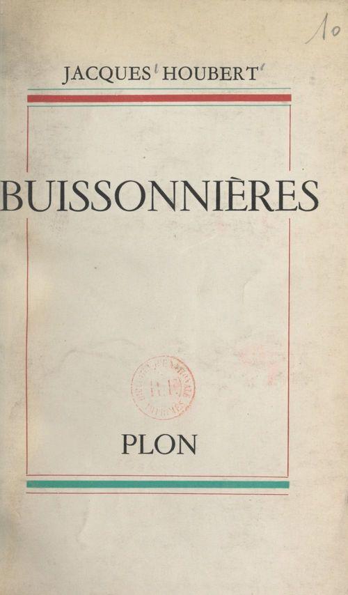 Buissonnières  - Jacques Houbert