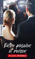 Vente Livre Numérique : Entre passion et raison  - Carole Mortimer