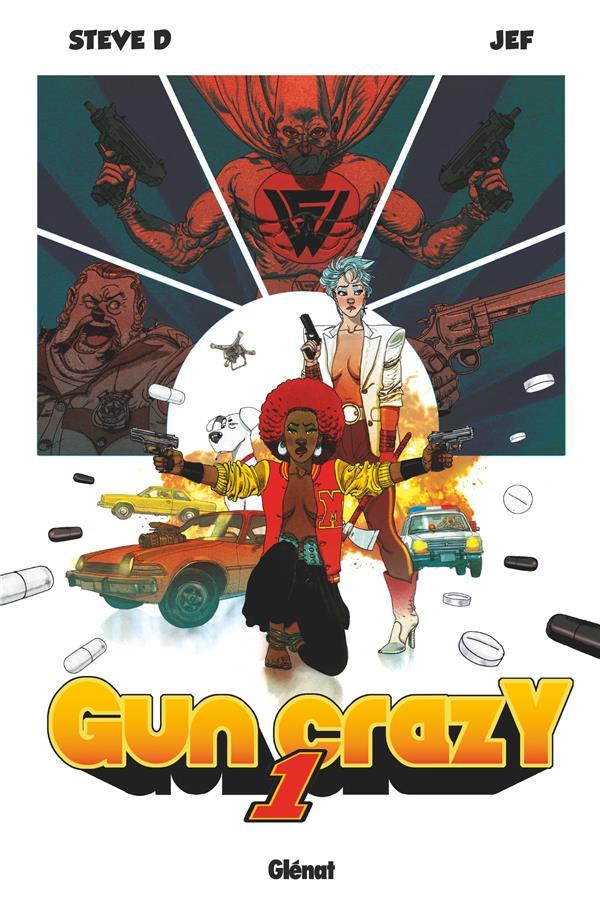 Gun crazy T.1