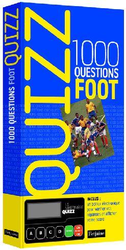 Quizz ; 1000 questions de foot