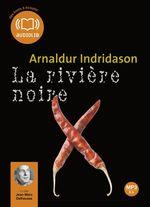 Vente AudioBook : La rivière noire  - Arnaldur Indridason