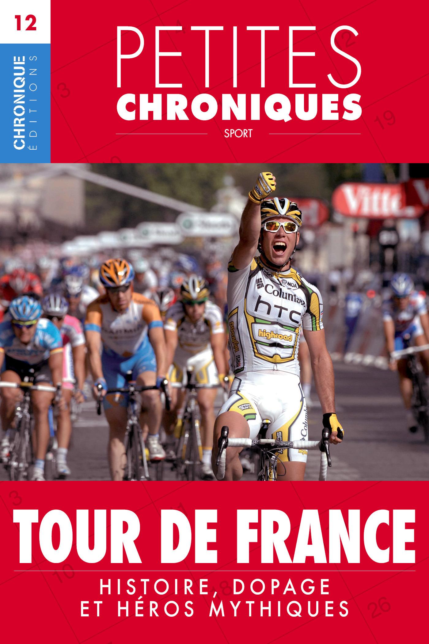Petites Chroniques #12 : Tour de France - Histoire, dopage et héros mythiques
