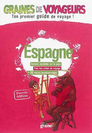 GRAINES DE VOYAGEURS ; Espagne