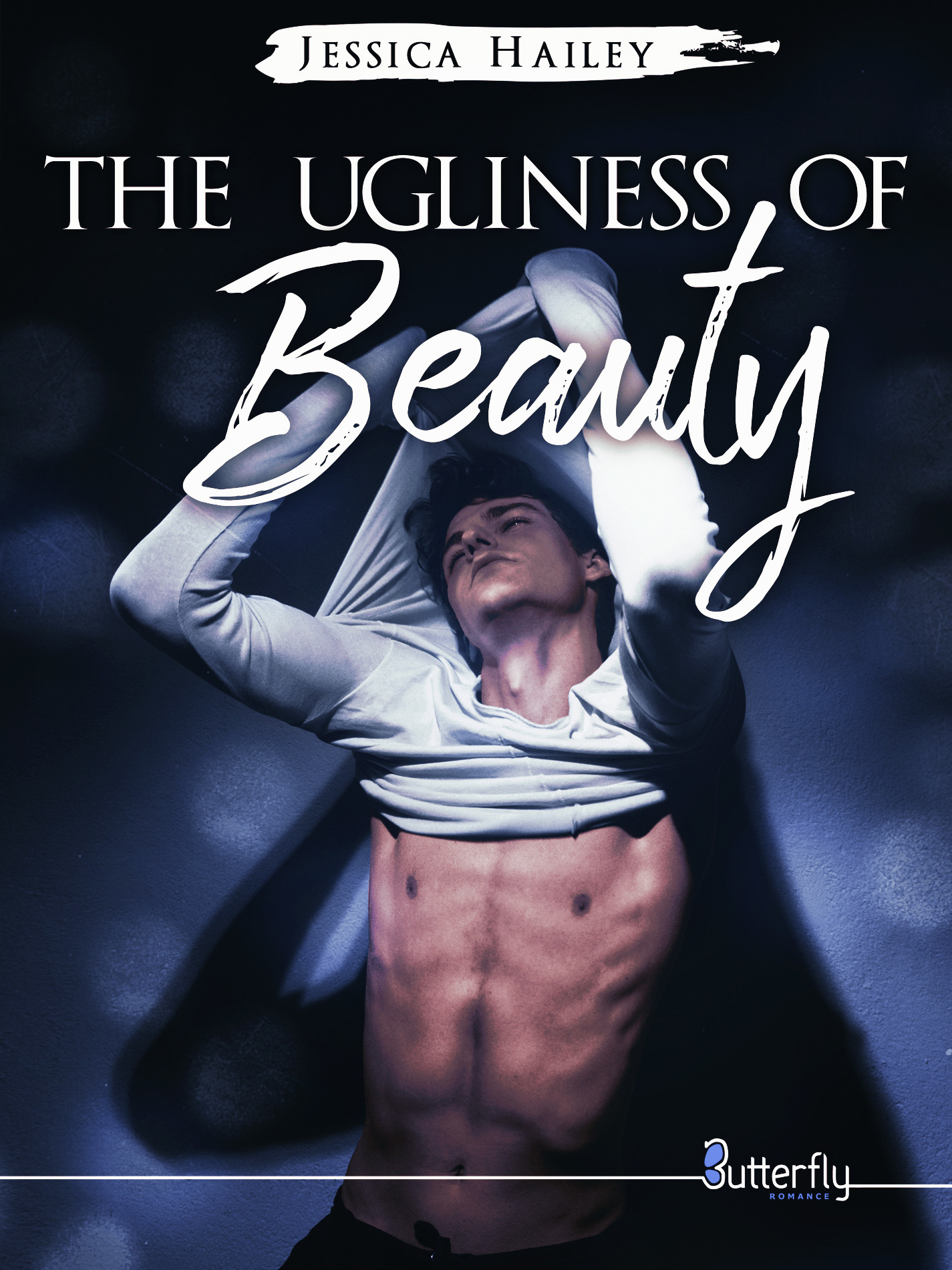 The Ugliness of Beauty (Teaser)  - Jessica Hailey