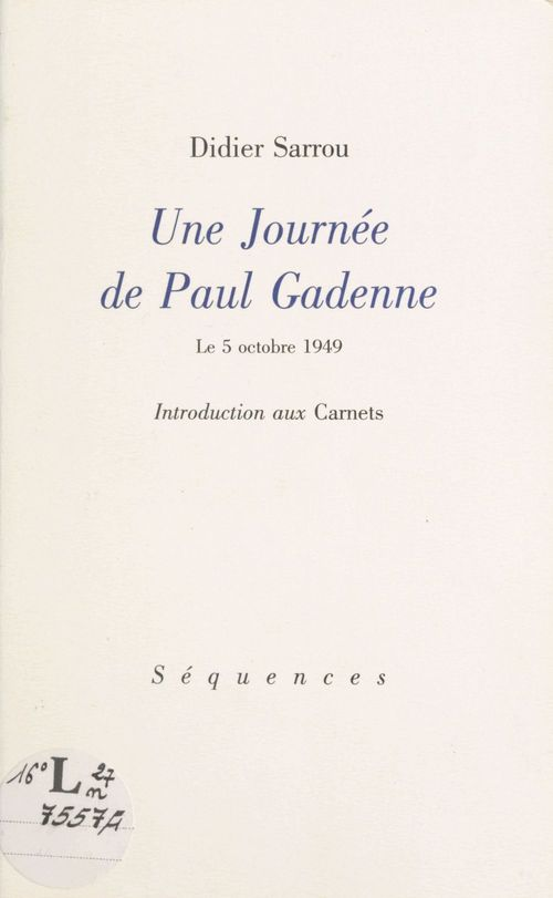Une journée de Paul Gadenne