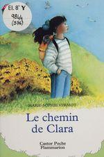 Vente Livre Numérique : Le Chemin de Clara  - Marie-Sophie Vermot