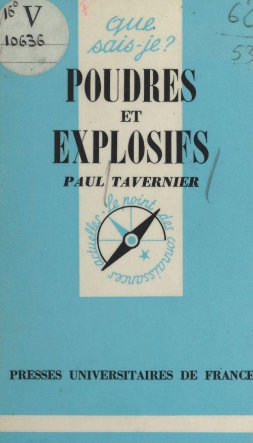 Poudres et explosifs  - Paul Tavernier