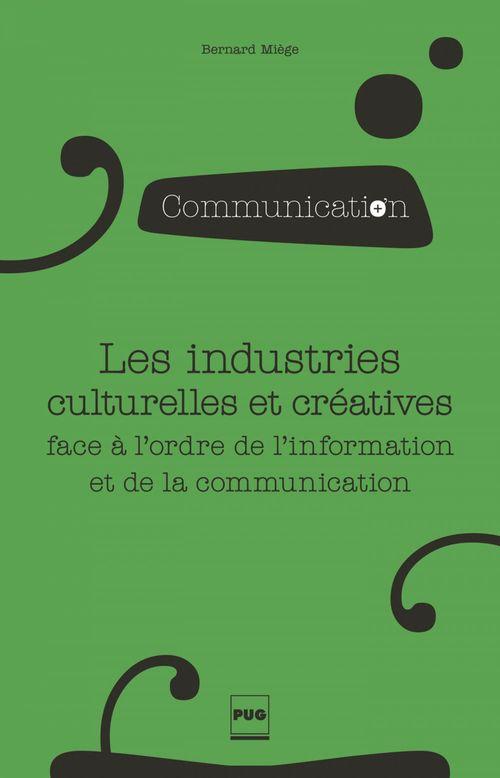 Les industries culturelles et créatives face à l'ordre de l'information et de la communication
