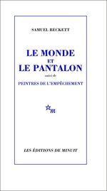 Vente EBooks : Le Monde et le Pantalon, suivi de Peintres de l'empêchement  - Samuel BECKETT