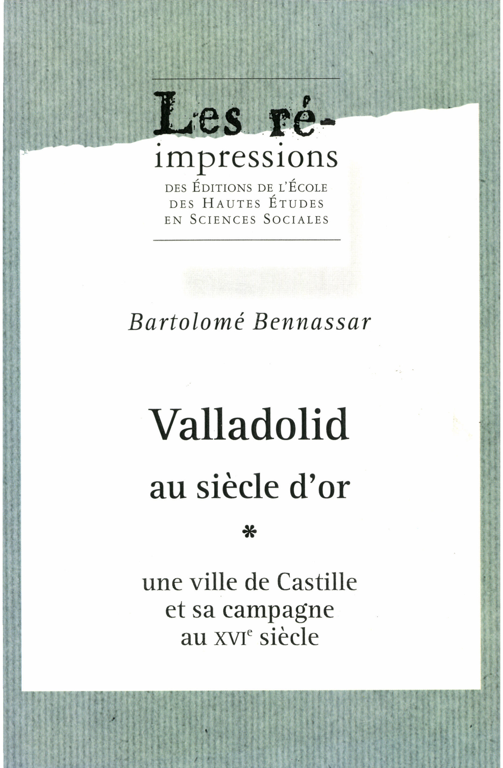 Valladolid au siècle d´or. Tome 1