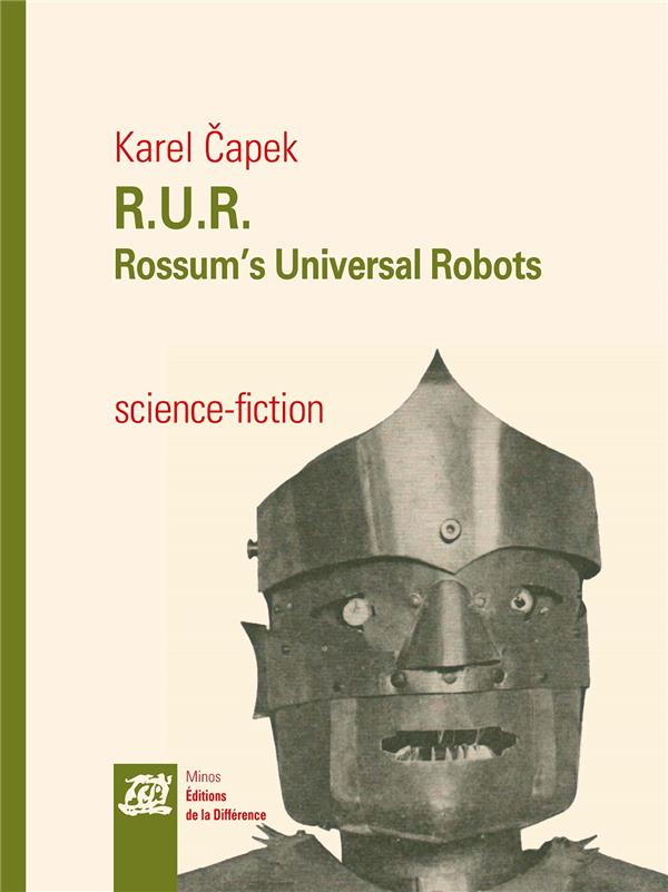 R.U.R. ; Rossum's universal robots