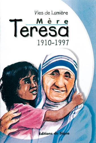 mère Teresa ; 1910-1997