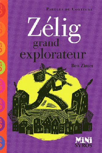 Zélig ; grand explorateur