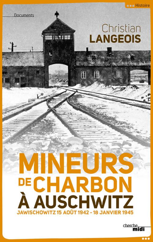 Mineurs de charbon à Auschwitz