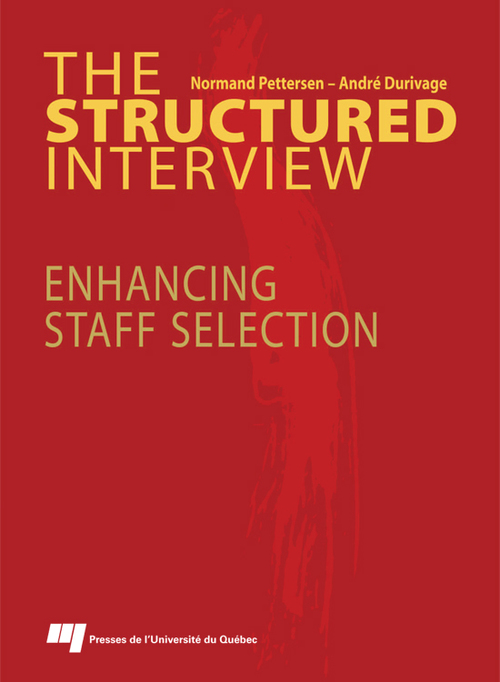 The structured interview ; enhancing staff selection