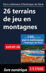 Vente Livre Numérique : 26 terrains de jeu en montagnes  - . Collectif