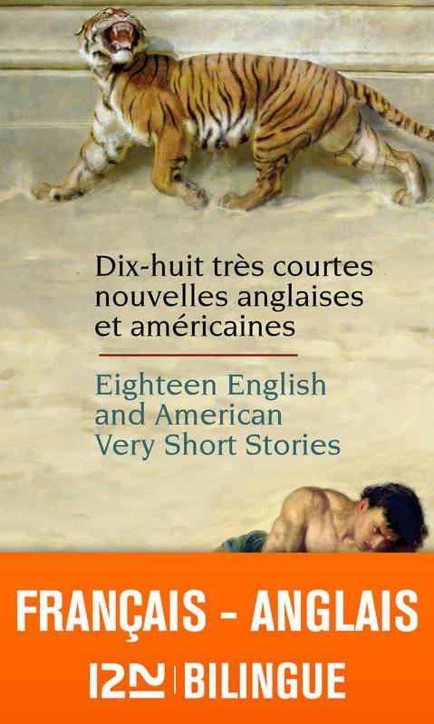 18 très courtes nouvelles anglaises et américaines ; 18 english and american very short stories