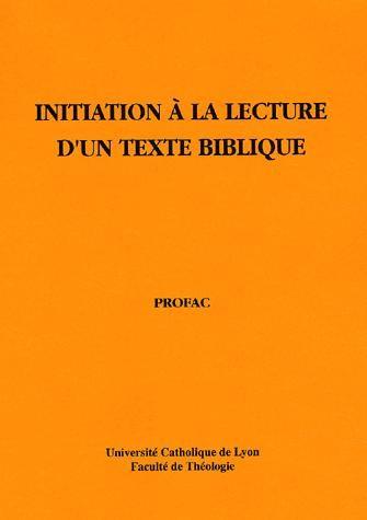 Initiation à la lecture d'un texte biblique