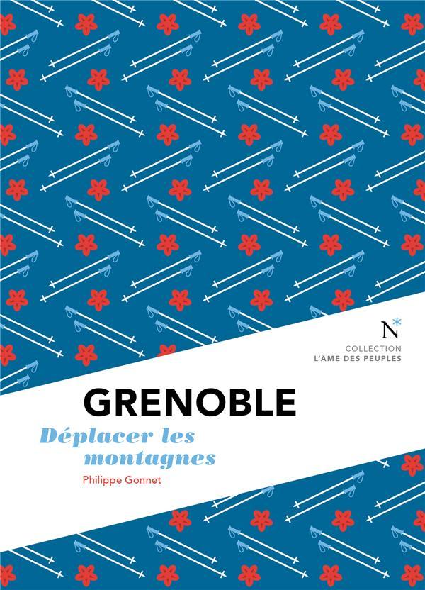 Grenoble ; déplacer les montagnes