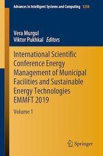 International Scientific Conference Energy Management of Municipal Facilities and Sustainable Energy Technologies EMMFT 2019  - Vera Murgul - Viktor Pukhkal
