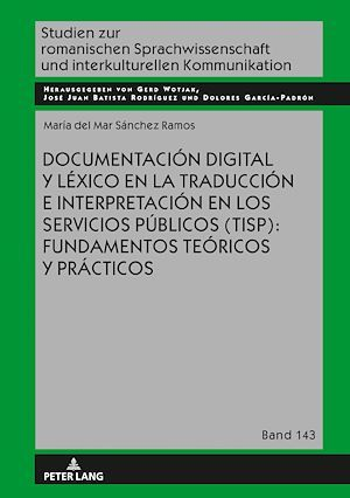 Documentación digital y léxico en la traducción e interpretación en los servicios públicos (TISP): fundamentos teóricos y prácticos