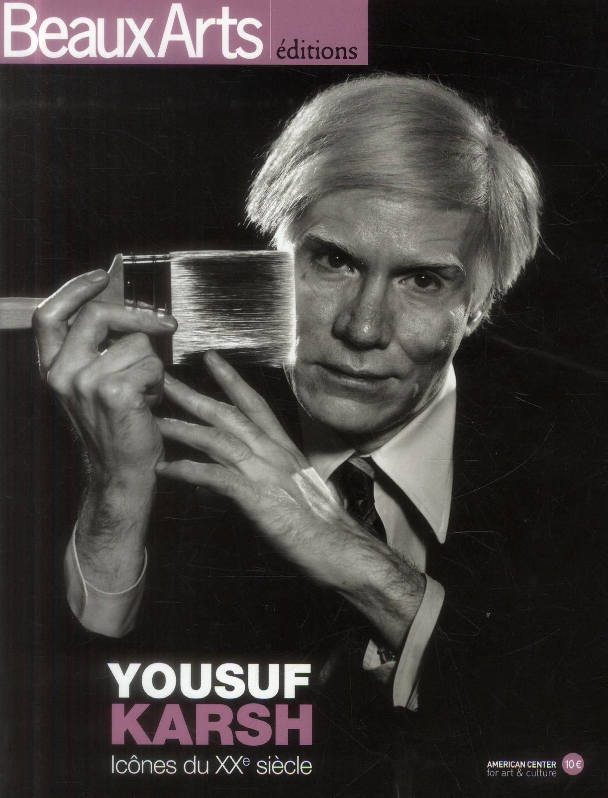 Yousuf karsh : icones du xxe siecle