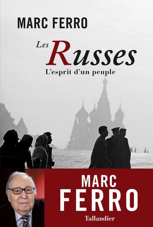 Les Russes ; l'esprit d'un peuple