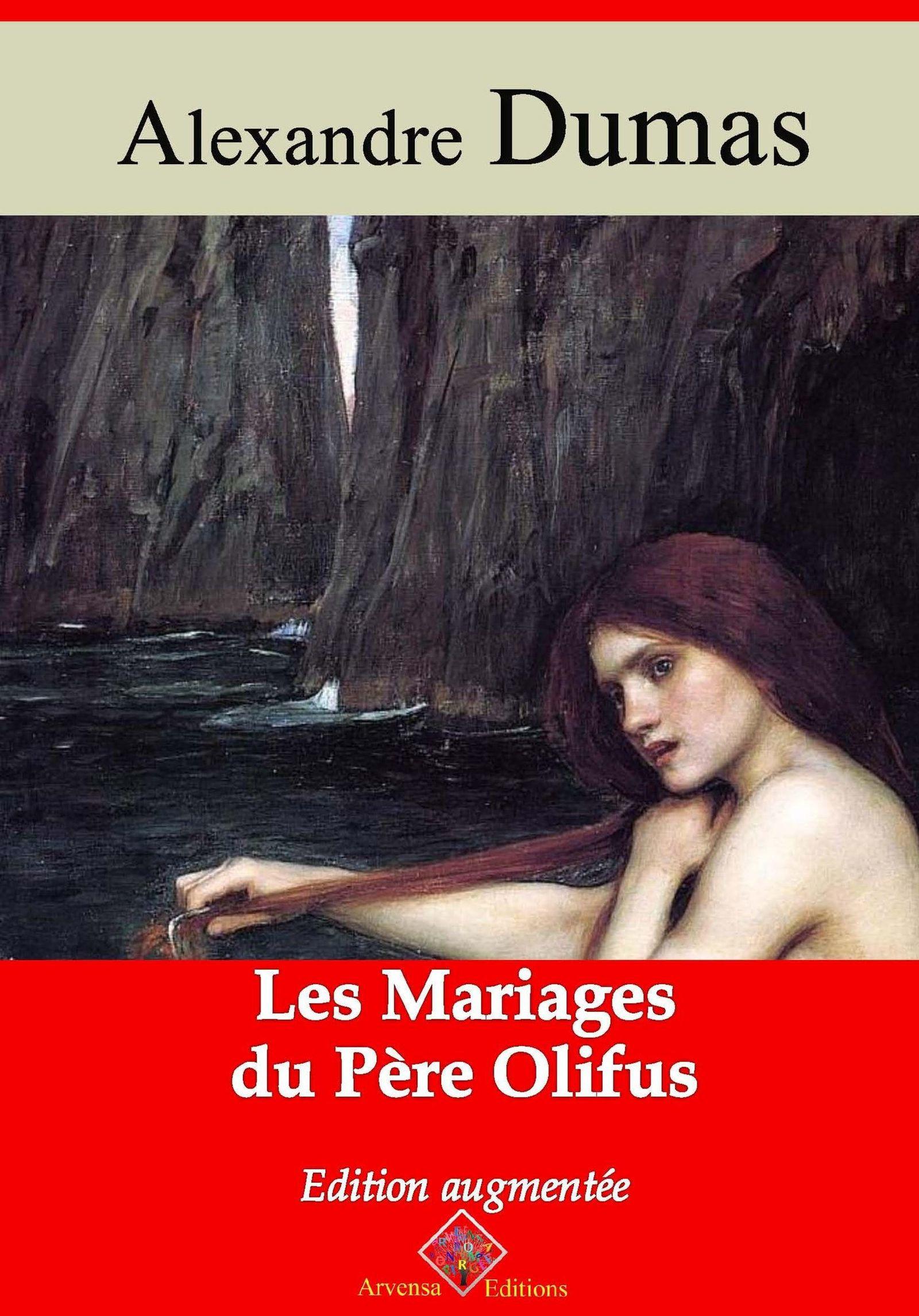 Vente EBooks : Les Mariages du père Olifus - suivi d'annexes  - Alexandre Dumas 1802-1870