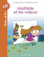 Vente EBooks : Mathilde et les voleurs  - Anne Schmauch - Maximiliano Luchini