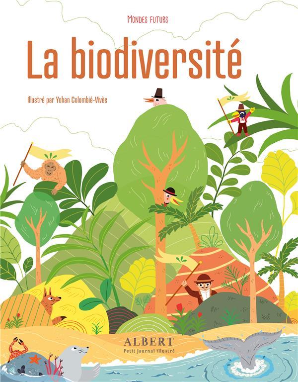 Mondes futurs ; la biodiversité