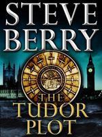 Vente Livre Numérique : The Tudor Plot: A Cotton Malone Novella  - Steve Berry