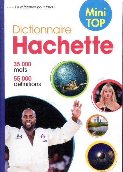 MINI TOP DICTIONNAIRE HACHETTE FRANCAIS XXX