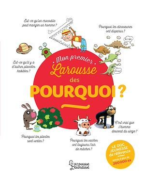 Vente EBooks : Mon Premier Larousse des Pourquoi ?  - Françoise de GUIBERT  - Laure Cambournac
