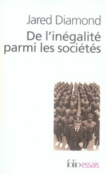 Couverture de De l'inégalité parmi les sociétés ; essai sur l'homme et l'environnement dans l'histoire
