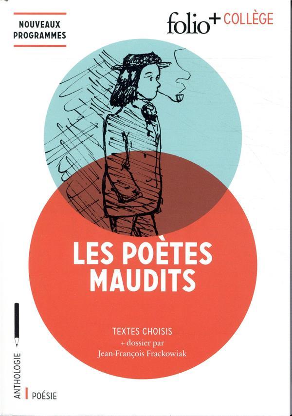 Les poètes maudits ; textes choisis