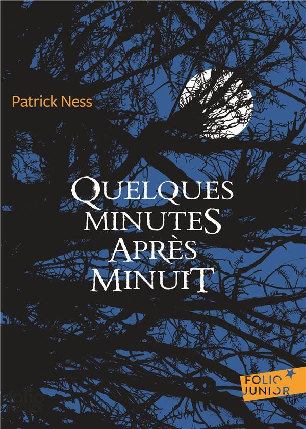 Ness Patrick - QUELQUES MINUTES APRES MINUIT
