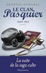 Vente Livre Numérique : Le Clan Pasquier, 1900-1913  - Georges Duhamel