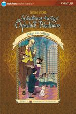 Couverture de Les désastreuses aventures des orphelins baudelaire t.5 ; piège au collège