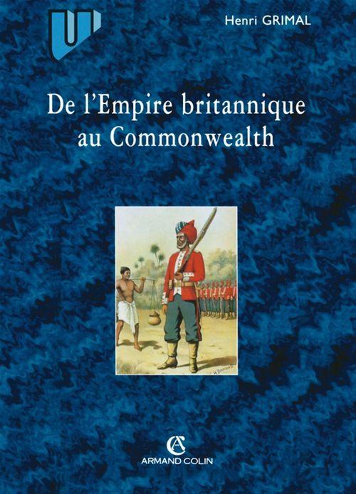 De l'Empire britannique au Commonwealth  - Nicolas Grimal  - Henri Grimal