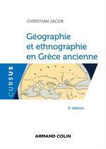 Vente Livre Numérique : Géographie et ethnographie en Grèce ancienne - 2e éd.  - Christian Jacob