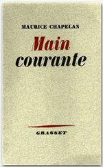 Main courante  - Maurice Chapelan