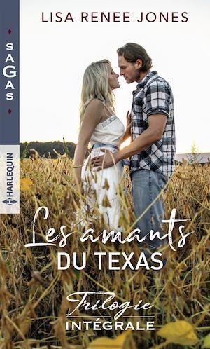 Les amants du Texas - Trilogie intégrale