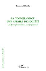 Vente EBooks : La gouvernance, une affaire de société  - Emmanuel Okamba