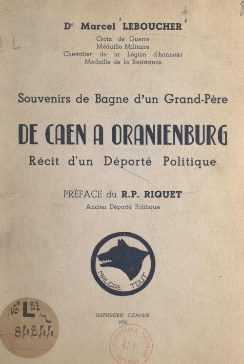 De Caen à Oranienburg, récit d'un déporté politique