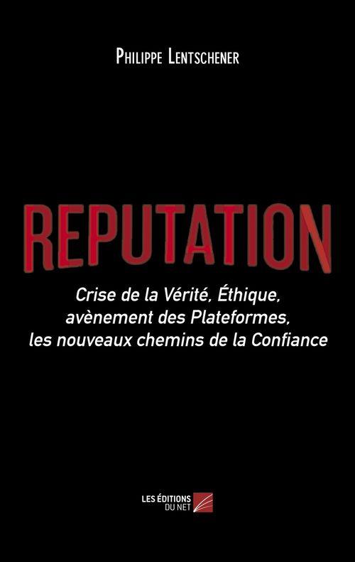 Vente Livre Numérique : Réputation  - Philippe Lentschener