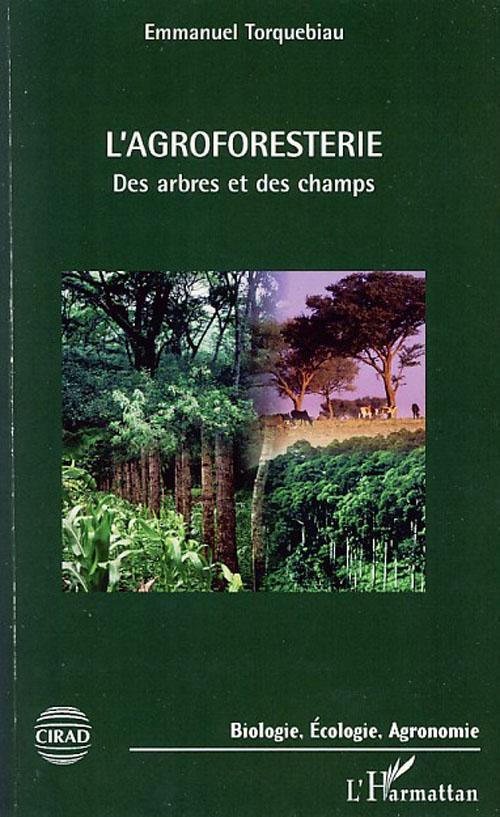 L'agroforesterie ; des arbres et des champs
