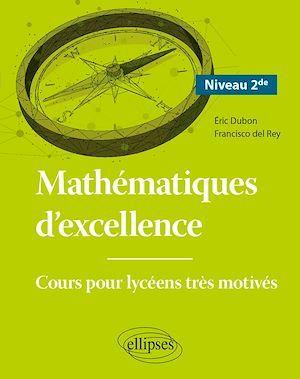 Mathématiques d'excellence - Cours pour lycéens très motivés - Niveau Seconde