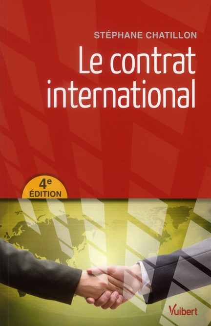 Le Contrat International (4e Edition)