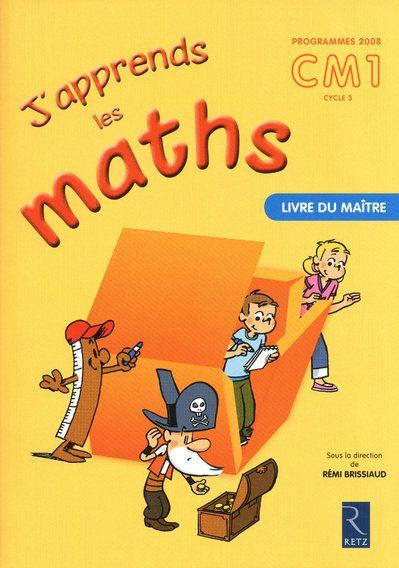 J'Apprends Les Maths; Cm1 ; Livre Du Maitre
