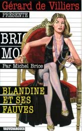 Brigade mondaine t.286 ; Blandine et ses fauves